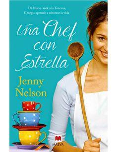 Una chef con estrella ebook by Jenny Nelson - Rakuten Kobo Chefs, Georgia, Le Chef, I Love Reading, Cooking Light, Audiobooks, Novels, Ebooks, This Book