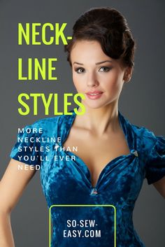 More Neckline Styles Than You'll Ever Need http://so-sew-easy.com/neckline-styles/?utm_campaign=coschedule&utm_source=pinterest&utm_medium=So%20Sew%20Easy&utm_content=More%20Neckline%20Styles%20Than%20You%27ll%20Ever%20Need #soseweasy #atsoseweasy #sewing #sewingtips #sewingtutorials
