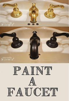 Paint a Faucet - We recently moved into a home that was built in the late 90's. There is brass everywhere! We will eventually replace the faucets, but I thought…