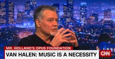 Van Halen said music helped him survive and pay the rent ever since. He now wants to ensure other children have a similar chance to rock.