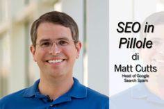 Come funzionano gli algoritmi di Google: Matt Cutts svela cosa non fanno #seo #cutts #google