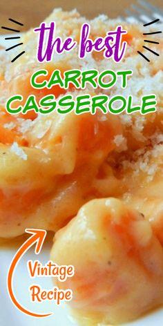 The Best Carrot Casserole