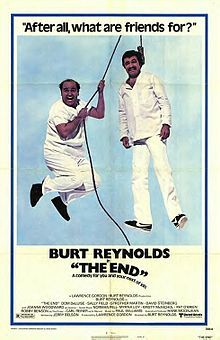 The End black comedy-buddy film, directed by and starring Burt Reynolds. Old Comedy Movies, Go To Movies, Comedy Films, Great Movies, Joanne Woodward, Candice Bergen, Film D'action, Bon Film, Myrna Loy