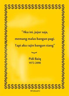 Ideas For Quotes Indonesia Dilan Pidi Baiq Quotes, Quotes Lucu, Truth Quotes, People Quotes, Music Quotes, Happy Quotes, Positive Quotes, Funny Quotes, Life Quotes