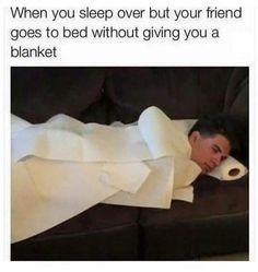 When you sleep over but your friend goes to bed without giving you a blanket funny memes meme humor best friend funny memes funny images meme images humor images friend memes meme image Funny Relatable Memes, Funny Posts, Funny Quotes, Funny Shit, The Funny, Funny Stuff, Crazy Funny, Rage Comic, Memes Humor