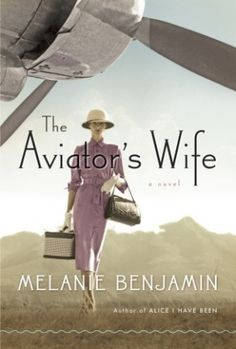 The Aviator's Wife: A Brand-New View of Anne Morrow Lindbergh