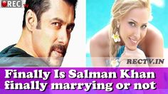 Finally Is Salman Khan finally marrying or not ll latest bollywood film news updates gossips