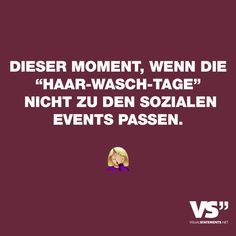 Dieser Moment wenn die Haar-Wasch-Tage nicht zu den sozialen Events passen This moment when the hair-washing days do not fit into the social events Some Quotes, Best Quotes, Funny Quotes, It Will Be Ok Quotes, Quotes To Live By, Remember Quotes, Quotes About Everything, Visual Statements, Just Girl Things