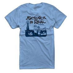 "The LIMITED EDITION MARCH FOR SCIENCE FUNDRAISING T-SHIRTIf you are a concerned scientist or concerned about climate change or just concerned about the world your kids are going to live in, you'll want to be part of this!Yes, we have created a special edition of the SCIENCE IS REAL t-shirt illustrated by David Cowles.All profits will directly support March for Science on April 22.It is blue and the words ""Science Is Real"" are enormous. It's 100% cotton and will last for year..."