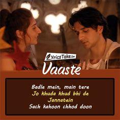 Vaaste Lyrics: This love song is sung  by Dhvani Bhanushali & Nikhil D'Souza, features Siddharth Gupta and Anuj Saini.