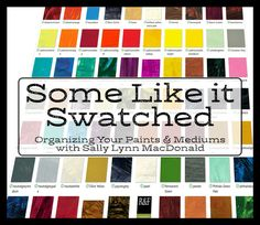 It's an organizing weekend. And I'm focusing on making swatches for my paints and mediums. I need an easy ring binder reference. And the best part? I'm sharing the worksheets!