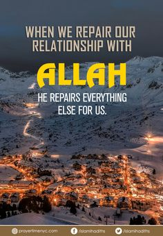 When we repair our #relationship with #Allah, He repairs everything else for us. #islamicquotes #muslim #islamic #muslimquote #sayingimages #positivevibes