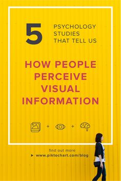 A look at 5 #psychological studies that reveal some remarkable insights on how people perceive #visual #information. | Read more #infographic and #design tips on #Piktochart's blog.
