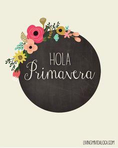 Hola Primavera - imprimible gratis // livingmividaloca.com #bilingualism