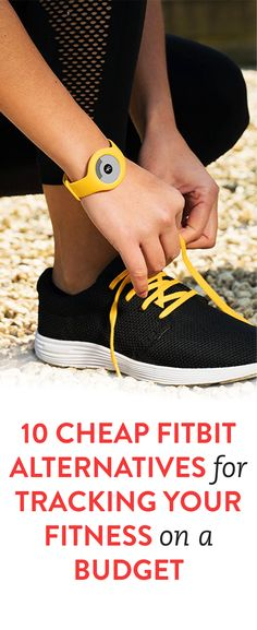 10 Cheap FitBit Alternatives For Tracking Your Fitness On A Budget