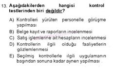İşletme bölümü, 4. sınıf, DENETİM (isl401u) dersi, 2014 yılı, GÜZ dönemi, ARA SINAV , 13.soru
