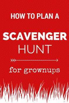 Not just for kids — how to plan an adult #scavengerhunt.