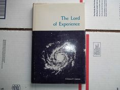 The Lord of Experience by Clinton F. Larson (1967) - Signed by Author