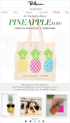 Check out our Ron Herman Blog! This week features our favorite Limited Edition Pineapple Tote. #RonHerman #Exclusive