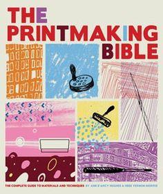 The Printmaking Bible - DIY Print Making Awesomeness  #GiveBooks @Juanita Martin charlotte