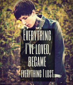 Everything I've loved, became everything I lost. It Never Ends #BMTH