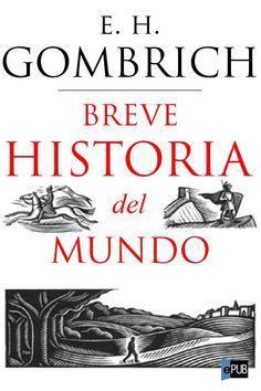 Breve historia del mundo, Ernst Gombrich