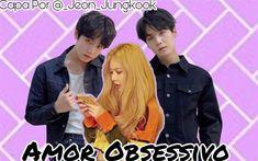 História Amor obsessivo - Imagine Jeon Jungkook - História escrita por MiaChan_ - Jungkook - Você não pode sair!!! - tranca a porta S/N - por que?? Jungkook - po.. Books, Movie Posters, Go Outside, Writing, Libros, Film Poster, Popcorn Posters, Book, Film Posters