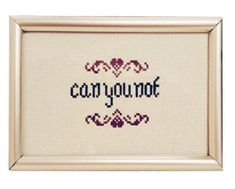 Can You Not Cross Stitch PATTERN Subversive Cross by CableMeCozy