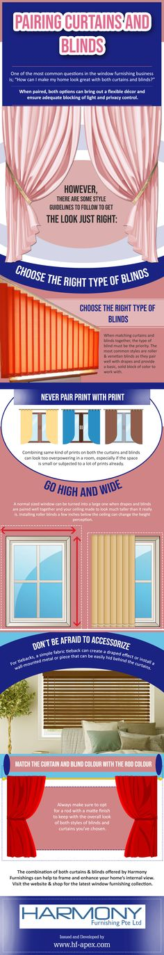 One of the most common questions in window furnishing business how to make home look great with both curtains & blinds. Check out the infographic for the answer.
