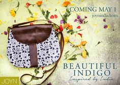 Coming May 1, the most beautiful day of the year. Beautiful Indigo by JOYN