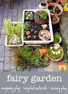 Gorgeous! How to make a fairy garden for imaginary play and sensory play in the garden