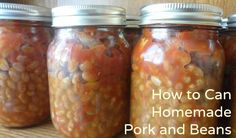 Homemade pork and beans. Inexpensive (pennies per jar!), easy, and can be stored in your pantry for a year or more.