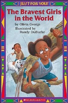 Bravest Girls in the World: Just for You: Amazon.de: Olivia George, Inc Staff Scholastic, Randy DuBurke: Englische Bücher