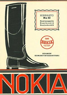 "Long time before mobile phones. ""Nokia - Waterproof boots & Rubber Shoes""  Suomi (Finland), 1937"