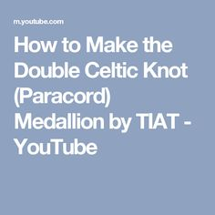 How to Make the Double Celtic Knot (Paracord) Medallion by TIAT - YouTube