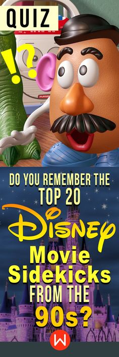 It's harder than you think! 90s Disney Movie trivia. Do you know all of the 90s sidekicks of Disney? Let's see if you can name every Disney 90s character on this Disney test. Disney quiz, 90s pop culture, fun quiz. Mr.Potato head. Hardest Disney quiz.