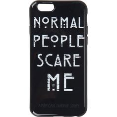 American Horror Story Normal People Scare Me iPhone 6 Case Hot Topic ($7.12) ❤ liked on Polyvore featuring accessories, tech accessories, phone cases, tech, phones and case