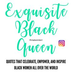 30 EMPOWERING, POWERFUL, AND INSPIRING EXQUISITE BLACK QUEEN QUOTES TO USE, SHARE, AND TAG OTHER BLACK WOMEN BY STEPHANIE LAHART: AUTHOR AND POET | Meet Stephanie Lahart… That's me! The creator of Exquisite Black Queen quotes, hashtag, t-shirt clothing/apparel, posters, and greeting cards | Connect with me on Instagram, Facebook, and Twitter! Women Empowerment Quotes, Clothing Apparel, Black Queen, African American Women, Queen Quotes, Poet, Shirt Outfit, Slogan, Connect