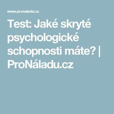 Test: Jaké skryté psychologické schopnosti máte?  | ProNáladu.cz Top, Psychology, Crop Shirt, Shirts