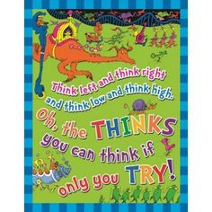 """Dr. Seuss """"The Thinks You Can Think"""" Poster"""