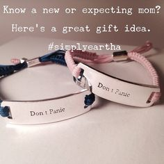 A customer gave one of our Simply Eartha™ bracelets to her sister who had just had a baby. We thought it was a great idea. #simplyeartha #accessoriesthatSAYsomething #bracelets #madeinUSA #babyshowergift #pink #blue #gold #silver #earthakitt #words #wisdom #DontPanic #RememberTreasureLove. Exclusively at www.simplyeartha.com