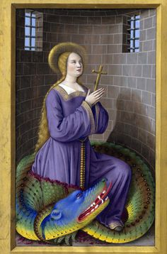 Saint Margaret and the Dragon Les Grandes Heures d'Anne de Bretagne, Jean Bourdichon, Tours or Paris 1503-1508 BnF, Latin 9474, fol. 205v