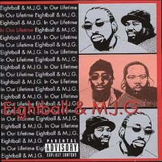 Personnel: MJG (rap vocals, keyboards); Eightball, Cee-Lo, Outkast, Big Duke, Thorough, Gillie Da Kid, Toni Hickman, Nina Creque (rap vocals); Eric Gales, Donny Mathis (guitar); Chanz (keyboards); Pre