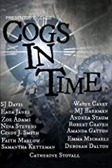Cogs in Time (Steampunk Series) (Volume Make Dreams Come True, New Readers, Just Believe, Crossed Fingers, Cogs, Writing Styles, Over The Moon, Enough Is Enough, How To Raise Money