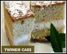 Betty's Twinkie Cake.This cake is not made of Twinkies, but ends up looking and tasting like a big Twinkie. http://www.ifood.tv/recipe/bettys-twinkie-cake