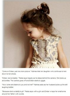 Katniss and Peeta's little girl Ember. Will actually her daughters name is willow and her son is rye