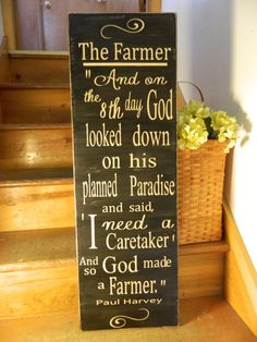 So GOD made a farmer,  Paul Harvey 12x36 handmade wood sign, primitive  country signs, quotes, rustic decor, black and tan via Etsy