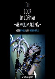 """""""Now You Can Learn To Craft Gorgeous Fantasy Cosplay Armor For Next To Nothing"""" -FashionablyGeek on Kamui's new ebook."""