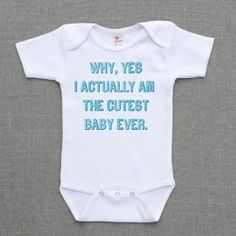 @Camille Boyd - we need to find this for Tucker.  It is so true.  I think he may be the prettiest newborn - EVER!