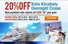 #Philippines: Opt to stay in a floating hotel as you explore Kota Kinabalu in Sabah, Malaysia. Save 20% on your Kota Kinabalu overnight cruise onboard SuperStar Aquarius!  Booking Period: Oct 10, 2013 - Feb 9, 2014 Sailing Period: Nov 6, 2013 - Mar 9, 2014  View promo details at http://eepurl.com/GKf9D and book online!